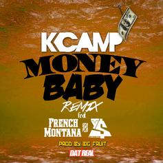 K Camp - Money Baby (Remix) Feat. French Montana & Ty Dolla $ign