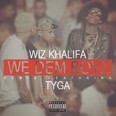 Wiz Khalifa - We Dem Boyz (Remix) Feat. Tyga