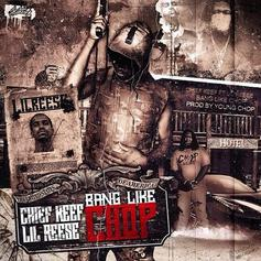 Young Chop - Bang Like Chop Feat. Chief Keef & Lil Reese