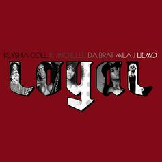 Keyshia Cole - Loyal (Remix) Feat. Da Brat, Mila J, K. Michelle & Lil Mo