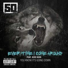 50 Cent - Everytime I Come Around Feat. Kidd Kidd