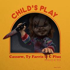 Cassow - Child's Play  Feat. Ty Farris & C Plus (Prod. By Trox)