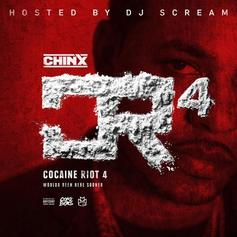 Chinx - Cocaine Riot 4