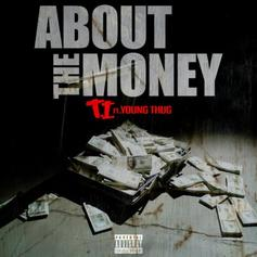 T.I. - About Tha Money  [CDQ] Feat. Young Thug