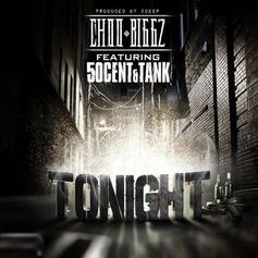 Choo Biggz - Tonight Feat. 50 Cent & Tank