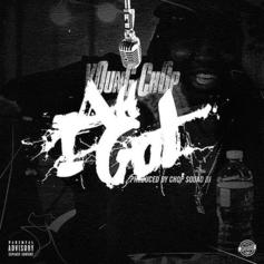 Young Chop - All I Got