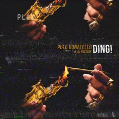 Polo Donatello - Poppin' Tags Feat. Johnny Cinco