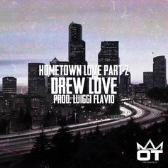 Drew Love - Hometown Love Part 2
