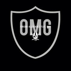 OMG - OMG  (Prod. By Foreign Allegiance)