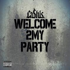 Ca$his - Welcome 2My Party