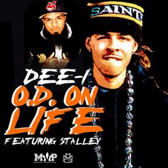 Dee-1 - O.D. On Life Feat. Stalley