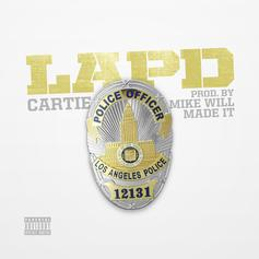 Cartie - L.A.P.D.  (Prod. By Mike Will Made It)