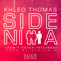 Khleo Thomas - Side Nigga (Don't Catch Feelings)
