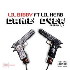 Lil Bibby - Game Over Feat. G Herbo