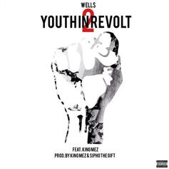 WELL$ - Youth In Revolt Pt. 2 Feat. Mez