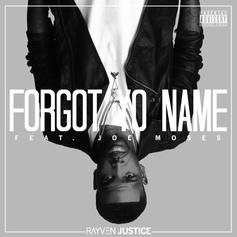 Rayven Justice - Forgot Your Name Feat. Joe Moses