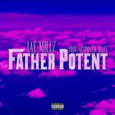 Jae Millz - Father Potent