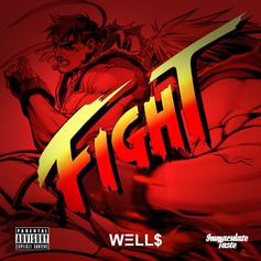 WELL$ - Fight  (Prod. By PGMW)