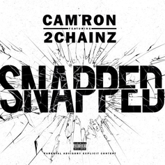 Cam'ron - Snapped Feat. 2 Chainz