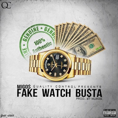 Migos - Fake Watch Busta  (Prod. By Murda Beatz)