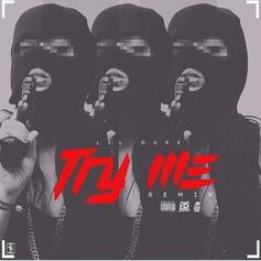 Lil Durk - Try Me (Remix)