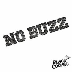Black Cobain - No Buzz Intro