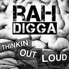 Rah Digga - Thinkin Out Loud  (Prod. By !llmind)