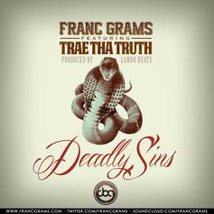 Franc Grams - Deadly Sins Feat. Trae Tha Truth