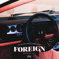 Reese LAFLARE - Foreign (Freestyle)