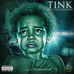 Tink - Tell The Children