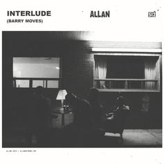 Allan Rayman - Interlude (Barry Moves)