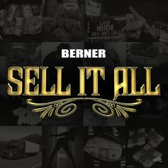 Berner - Sell It All (Freestyle)