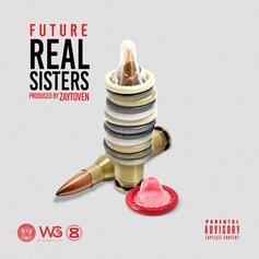 Future - Real Sisters