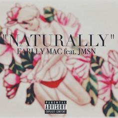 Earlly Mac - Naturally Feat. JMSN