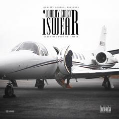Johnny Cinco - I Swear