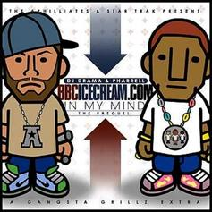Pharrell - In My Mind (Prequel) (Hosted By DJ Drama)
