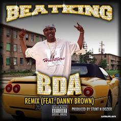 BeatKing - BDA (Remix) Feat. Danny Brown