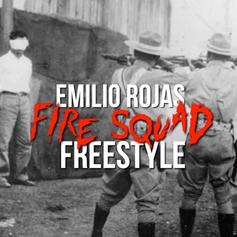 Emilio Rojas - Fire Squad (Freestyle)