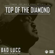 Bad Lucc - Top Of The Diamond  Feat. Problem, Ab-Soul & Punch