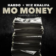 Hardo - Mo Money Feat. Wiz Khalifa (Prod. By Stevie B)