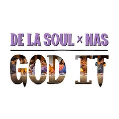 De La Soul - God It Feat. Nas