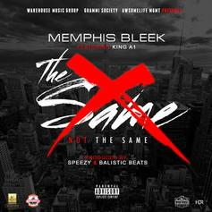 Memphis Bleek - Not The Same Feat. King A1