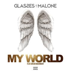 Glasses Malone - My World Feat. Brian McKnight