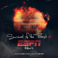Mobb Deep - Survival Of The Fittest (ESPN Remix)