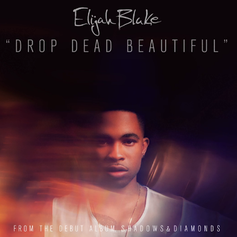 Elijah Blake - Drop Dead Beautiful