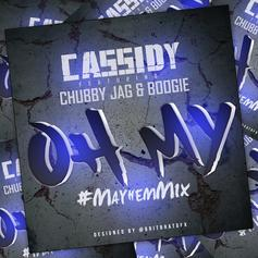 Cassidy - Oh My (Remix) Feat. Chubby Jag