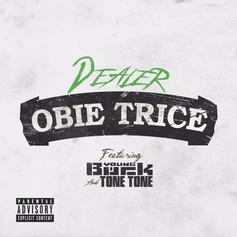 Obie Trice - Dealer Feat. Young Buck & Tone Tone