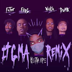 Keith Ape - IT G MA (Remix) Feat. A$AP Ferg, Father, Dumbfoundead & Waka Flocka