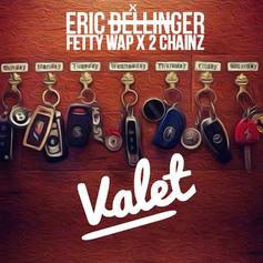 Eric Bellinger - Valet Feat. Fetty Wap & 2 Chainz
