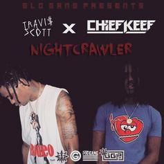 Travis Scott - Nightcrawler Feat. Chief Keef & Swae Lee